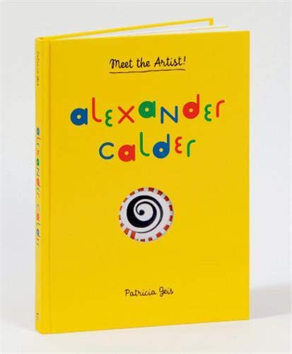 9781616892258: Alexander Calder: Meet the Artist! /Anglais