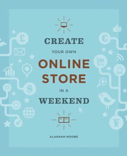 9781616892364: Create Your Own Online Store in a Weekend
