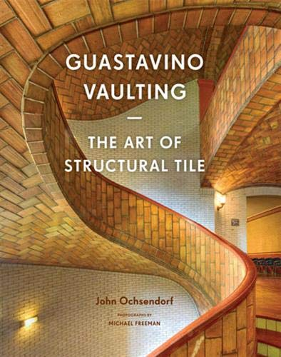 9781616892449: Guastavino Vaulting: The Art of Structural Tile