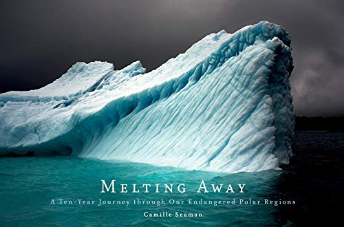 9781616892609: Melting Away: Images of the Arctic and Antarctic