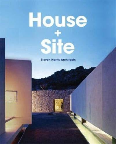 9781616892616: House & Site: Steven Harris