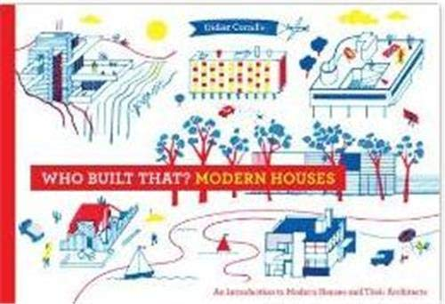 9781616892630: Who Built That? Modern Houses: An Introduction to Modern Houses and Their Architects
