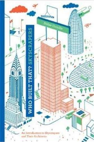 9781616892708: Who Built That? Skyscrapers: An Introduction to Skyscrapers and Their Architects