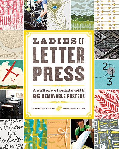 9781616892739: Ladies of Letterpress: A Gallery of Prints with 86 Removable Posters