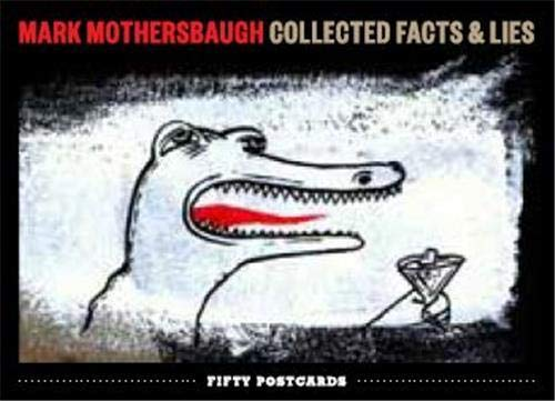9781616892999: Mark Mothersbaugh: Collected Facts & Lies