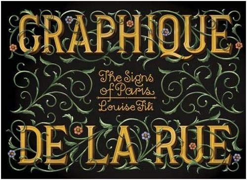 Graphique de la Rue: The Signs of Paris: Fili, Louise