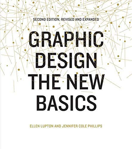 9781616893255: Graphic Design: The New Basics: Second Edition, Revised and Expanded
