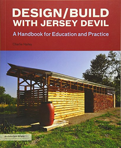 Design/Build with Jersey Devil: A Handbook for: Hailey, Charlie