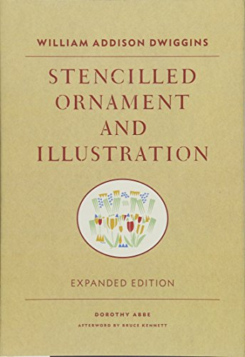 William Addison Dwiggins - Stencilled Ornament and: Dorothy Abbe (Compiled