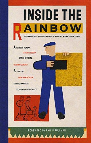 9781616893781: Inside the Rainbow: Russian Children's Literature 1920-1935: Beautiful Books, Terrible TImes