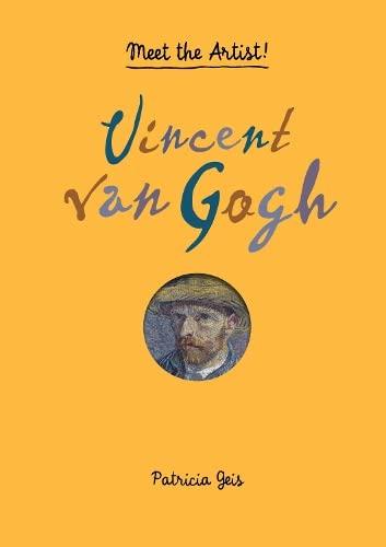 9781616894566: Meet the Artist Vincent van Gogh: Meet the Artist!