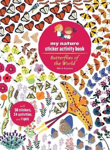 Butterflies of the World: My Nature Sticker Activity Book: Olivia Cosneau