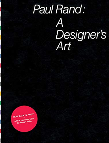 9781616894863: Paul Rand: A Designer's Art