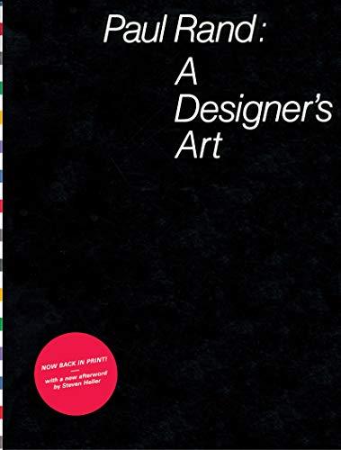 9781616894863: Paul Rand: A Designer's Art