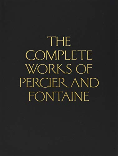 Download The Complete Works of Percier and Fontaine