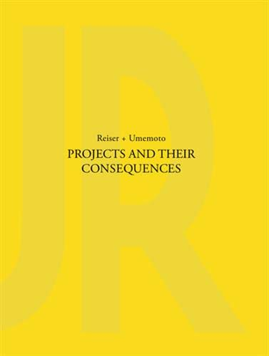 9781616897192: Projects and Their Consequences: Reiser+Umemoto