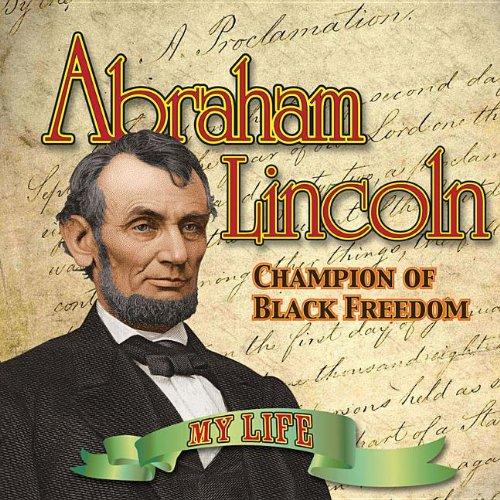 9781616900571: Abraham Lincoln (My Life)