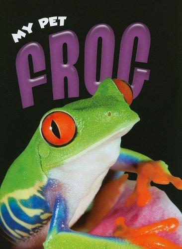 My Pet Frog: Craats, Rennay