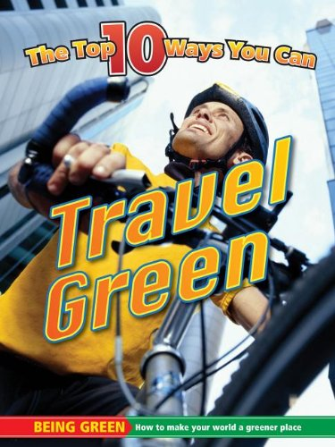9781616900861: Travel Green (Being Green)