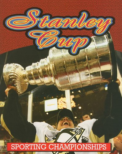 9781616901288: Stanley Cup (Sporting Championships)