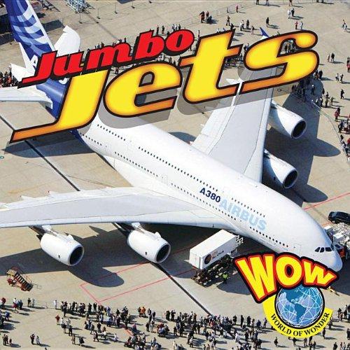 Jumbo Jets (Wow World of Wonder): Wiseman, Blaine