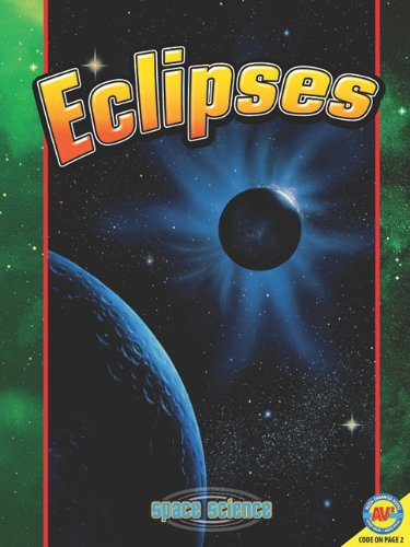 Eclipses [With Web Access] (Space Science): Morrison, Jessica; Goldsworthy, Steve