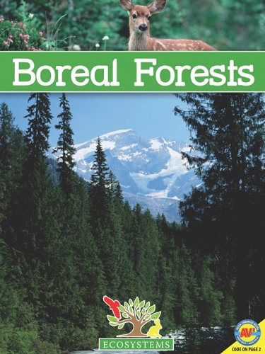 9781616906429: Boreal Forests [With Web Access] (Ecosystems (Weigl))