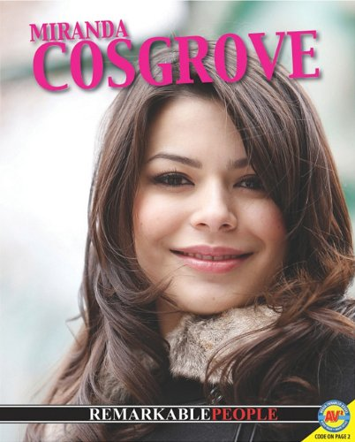 9781616906689: Miranda Cosgrove (Remarkable People)