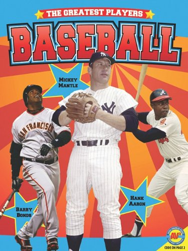 Baseball [With Web Access] (Greatest Players): Goldsworthy, Steve, Carr, Aaron