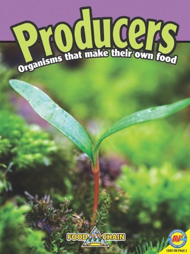 Producers [With Web Access] (Food Chains): Goldsworthy, Kaite