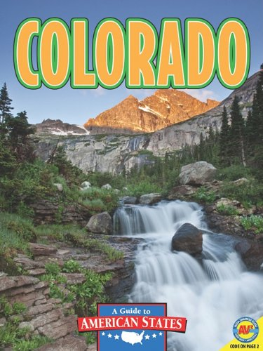 9781616907785: Colorado: The Centennial State (A Guide to American States)