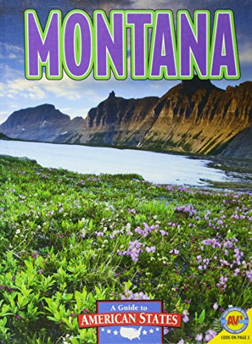 Montana: The Treasure State (A Guide to American States): McLuskey, Krista