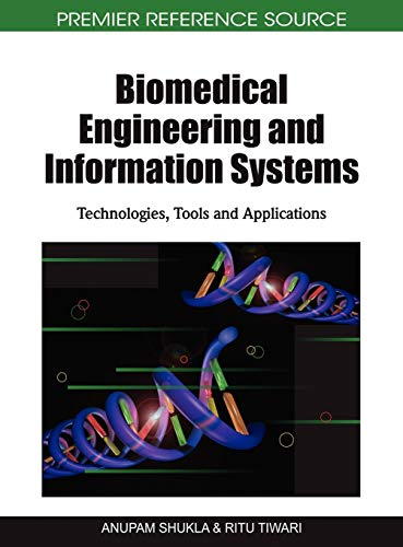 9781616920043: Biomedical Engineering and Information Systems: Technologies, Tools and Applications