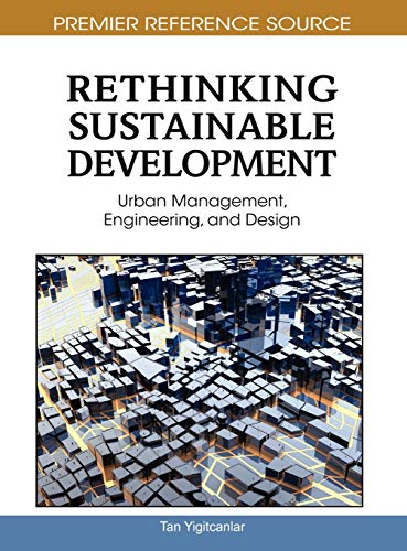 9781616920227: Rethinking Sustainable Development: Urban Management, Engineering, and Design (Advances in Environmental Engineering and Green Technologies)
