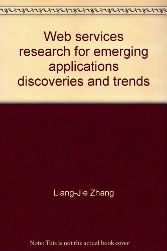 9781616922641: Web services research for emerging applications discoveries and trends