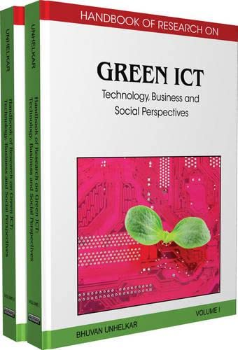 9781616928346: Handbook of Research on Green ICT, 2-Volume Set: Technology, Business and Social Perspectives: Handbook of Research on Green ICT: Technology, Business and Social Perspectives (2 Volumes)