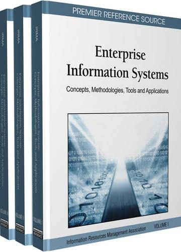 Enterprise Information Systems: Concepts, Methodologies, Tools and: Irma