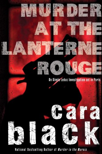 9781616950613: Murder at the Lanterne Rouge (Aimee Leduc Investigations)