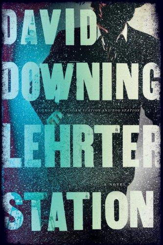 9781616950743: Lehrter Station: A John Russell WWII Thriller (A John Russell WWII Spy Thriller)