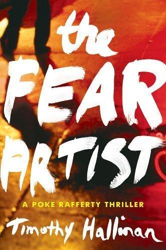 9781616951122: The Fear Artist (A Poke Rafferty Novel)