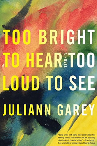 9781616951290: Too Bright to Hear Too Loud to See