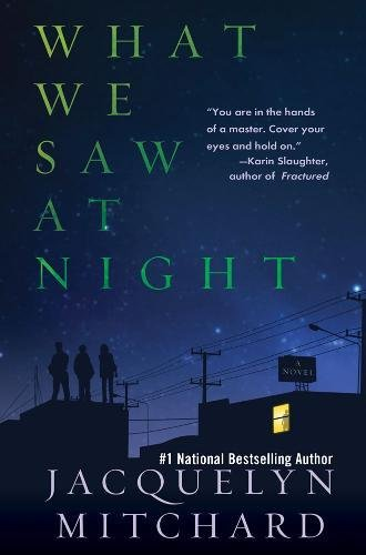 9781616951412: What We Saw at Night
