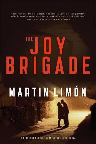 The Joy Brigade (A Sergeants Sue�o and Bascom Novel): Limon, Martin