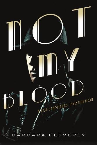 9781616951542: Not My Blood (A Detective Joe Sandilands Novel)