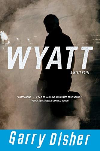 9781616951610: Wyatt (Wyatt Novel)