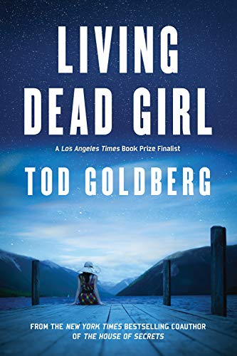 Living Dead Girl: Goldberg, Tod