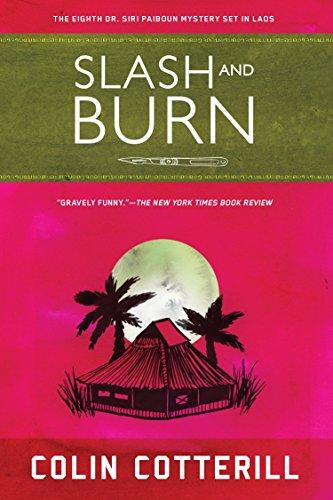 9781616951788: Slash and Burn (A Dr. Siri Paiboun Mystery)