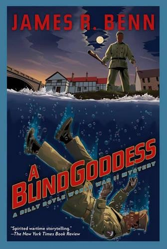 9781616951924: A Blind Goddess (A Billy Boyle WWII Mystery)