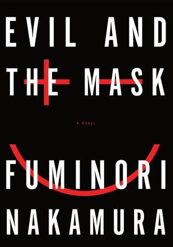 9781616952129: Evil and the Mask