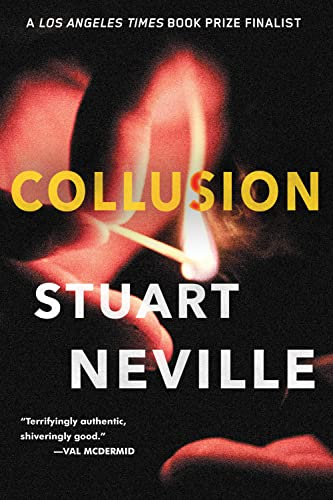 Collusion (The Belfast Novels): Neville, Stuart